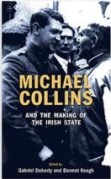 Book cover - Michael Collins & the Making of the Irish State