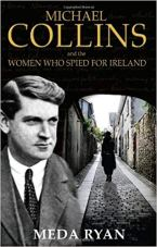 "Cover image for book ""Michael Collins and the women who spied for Ireland"""