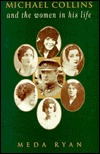 "Book cover image: ""Michael Collins and the women in his life"""
